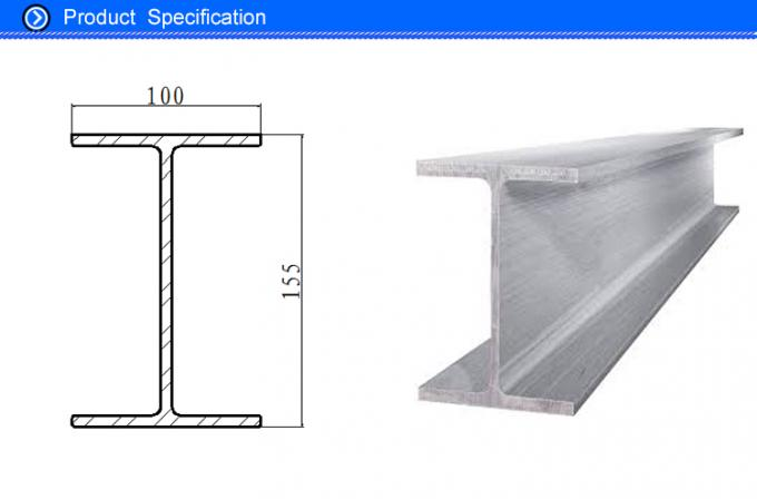 100 MM Width 155MM Height Extruded Aluminum I Beam Profiles for Industrial and Building Material Part